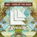 HIIO - Turn Up The Bass (Nikolay Suhovarov Remix)