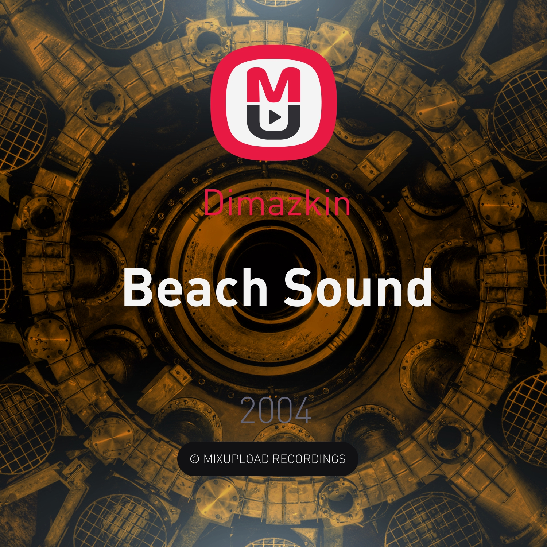 Dimazkin - Beach Sound  (Mix #1 от 10.03.2004)