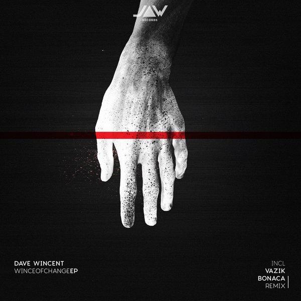 Dave Wincent - Wince Of Change (Bonaca Remix)