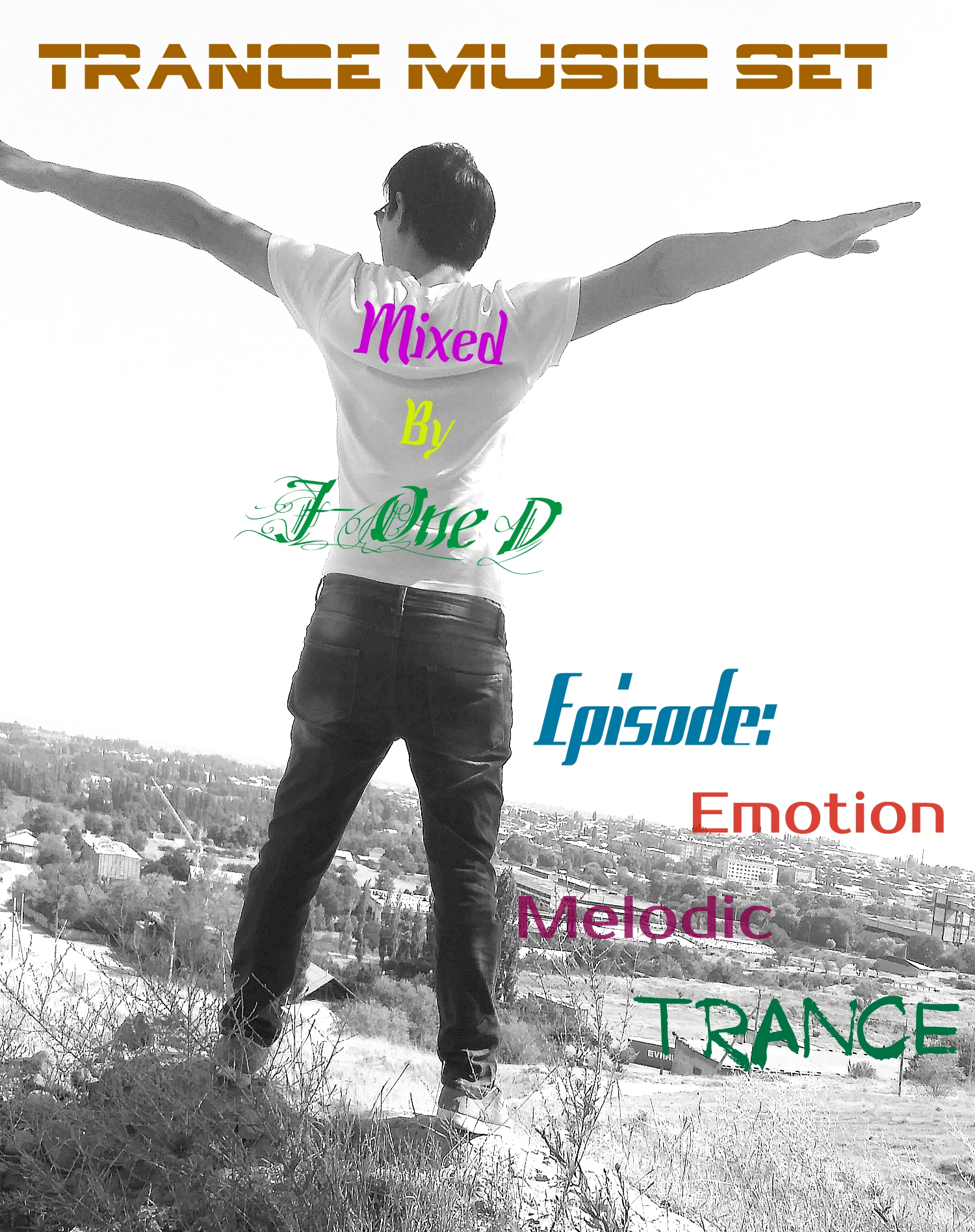 Trance Music Set - mixed by J-One D (Episode: Emotion Melodic Trance Music)