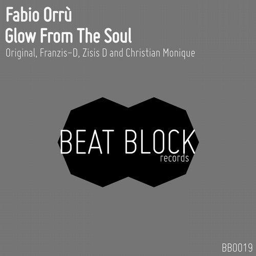 Fabio Orru - Glow From The Soul (Christian Monique Remix)