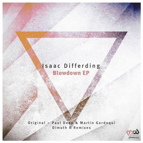 Isaac Differding - Blowdown (Paul Deep & Martin Gardoqui Remix)