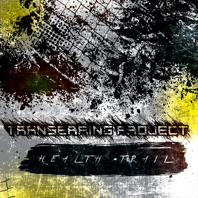 Transerfing Project - Health Trail (Original Mix)