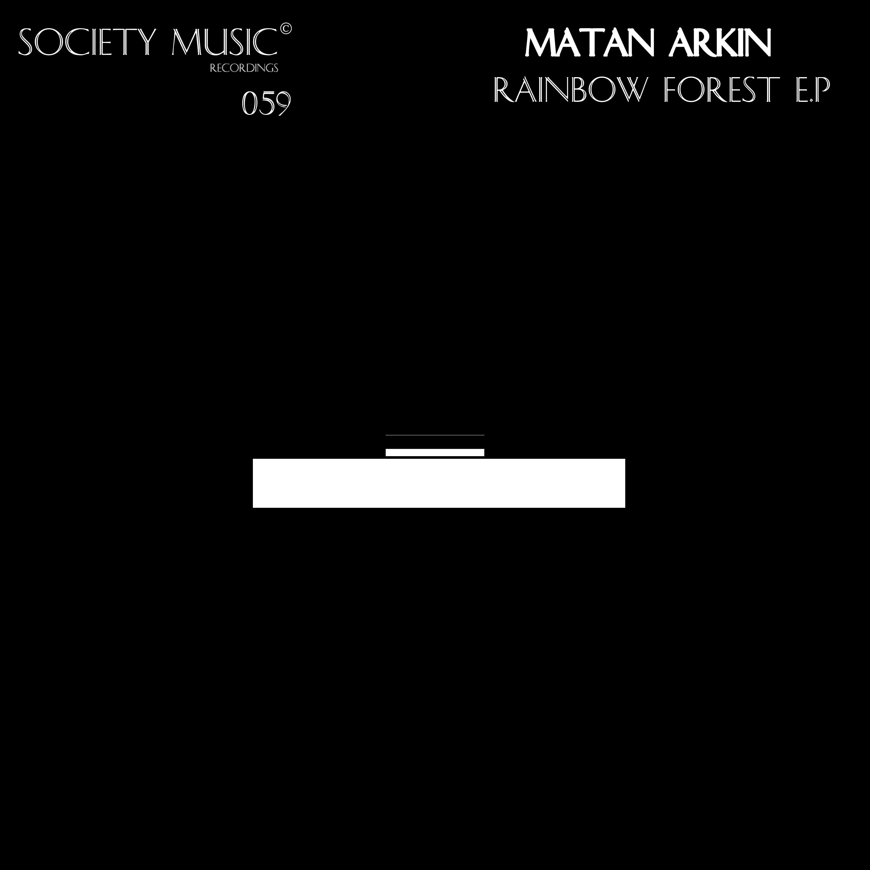 Matan Arkin - Rainbow Forest (Original mix)