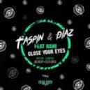 Taspin & Diaz (RU) feat. Nami - Сlose Your Eyes (Original Mix)