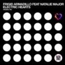 Frigid Armadillo feat. Natalie Major - Electric Hearts (Original Mix)