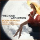 Precious Affliction - Moon Sparkle (Chill Out Mix)
