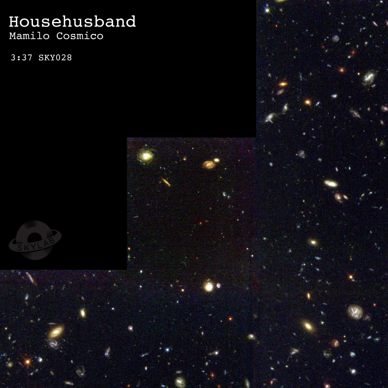 Househusband - Mamilo Cosmico  (Original Mix)