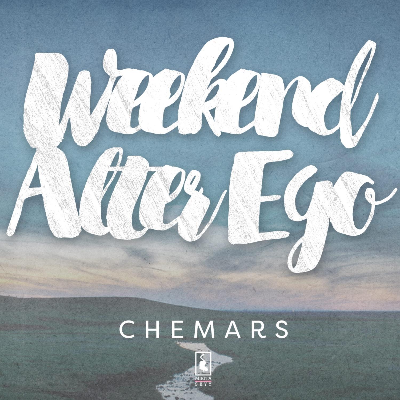 Chemars - Weekend Alter Ego  (Original Mix)