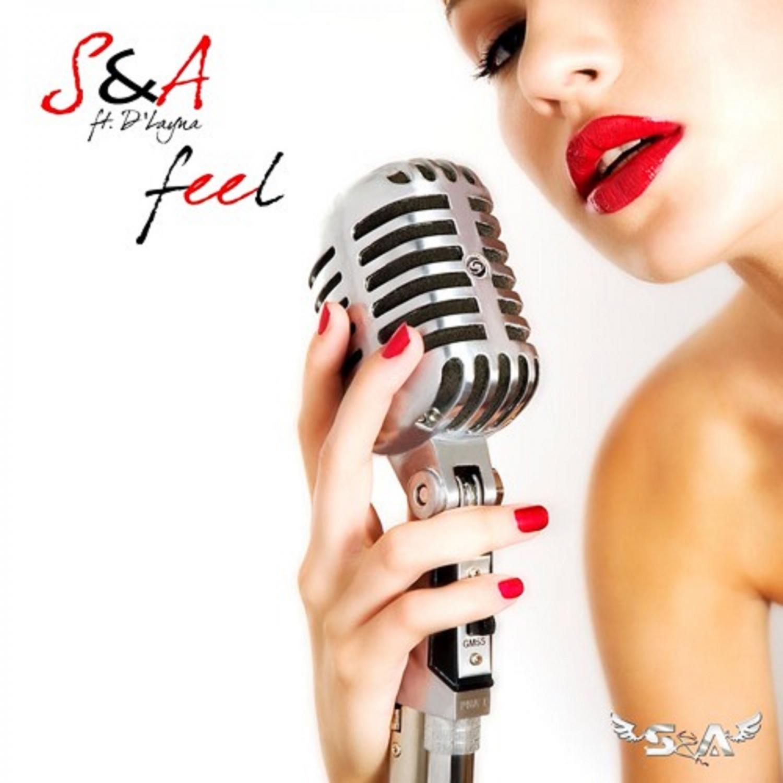S&A & D\'Layna - Feel  (feat. D\'Layna) (Chuky Oc. Dub Mix)