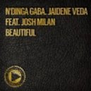 N\'Dinga Gaba & Jaidene Veda feat. Josh Milan - Beautiful (Real Deep Mix)