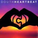 Douth! - Heartbeat (Dreams)