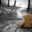 B.S.A. - Without you (Chillout version)