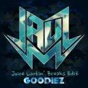 Jauz - Goodiez (Juice Lootin\' Breaks Edit)