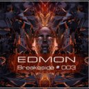 EDMON - Breaksside (#003)