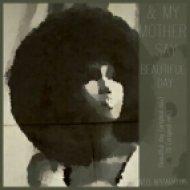 & My Mother Say - 70 (Original Mix)