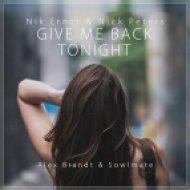 Nik Ernst & Nick Peters feat. Tammy Infusino - Give Me Back Tonight  (Alex Brandt & Sowlmate Remix) (Alex Brandt & Sowlmate Remix)