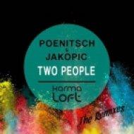 Poenitsch & Jakopic - Two People (DJ Linus Remix)