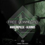Marc DePulse - Albonos (Original Mix)