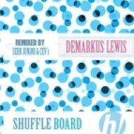 Demarkus Lewis - Shuffle Board (Sebb Junior Remix)