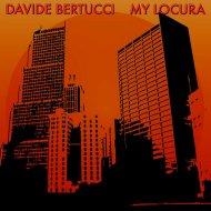 Davide Bertucci - Weakness  (Original Mix)