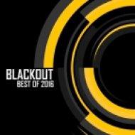 Black Sun Empire - Blackout: Best of 2016 ()