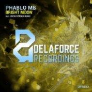Phablo MB - Bright Moon (Eryon Stocker Remix)