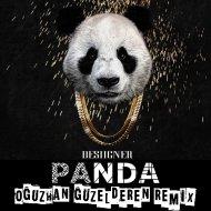 Desiigner  - Panda (Oguzhan Guzelderen Remix)