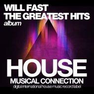 Will Fast - Better (Original Mix)