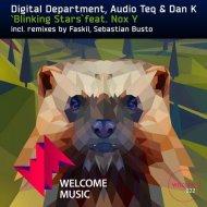 Dan K, Digital Department, Audio Teq feat. Nox Y  - Blinking Stars (Sebastian Busto remix)