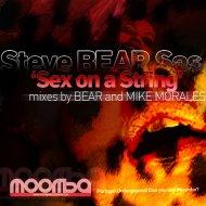Steve Bear Sas - Sex On A String (Original mix)