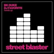 BK Duke & DJ Favorite - Hands Up (Dany Cohiba Dub Mix)