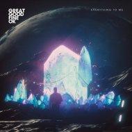 Great Good Fine OK - Everything to Me (Original mix)