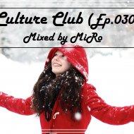 MiRo - Culture Club (Ep. 030) (Promo January 2017) (Promo January 2016)