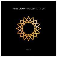 John Lead - Zenith (Original Mix)