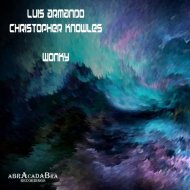 Luis Armando & Christopher Knowles - Wonky (Original Mix)