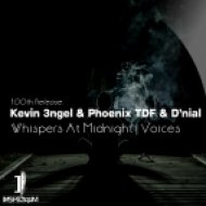 Kevin 3ngel & Phoenix TDF - Whispers At Midnight (Trance Mix)