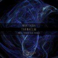 Morttagua - Tarnhelm (Original Mix)