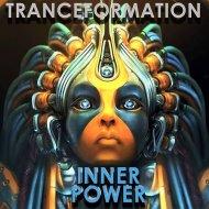 TranceFormation - Inner Power (Original Mix)