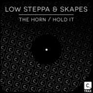 Low Steppa & Skapes - Hold It (Original Mix)