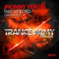 Jhonny Vergel - Take Me Lord (Original Mix)