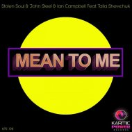 Stolen Soul & John Steel & Ian Campbell feat. Talia Shewchuk - Mean to Me (Instrumental Mix) (Instrumental Mix )