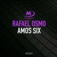 Rafael Osmo - Amos Six (Extended Mix)