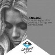 Renaldas - What Is Beyond The Universe (Original Mix)