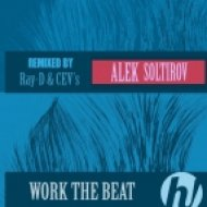 Alek Soltirov - Work The Beat (Ray-D Remix)