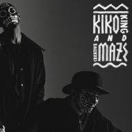 Kiko King & Creativemaze - What She Like (Original mix)
