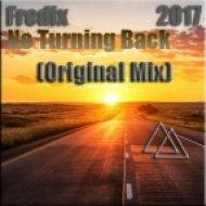 Fredix - No Turning Back (Original Mix)