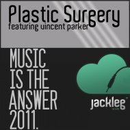Plastic Surgery & Vincent Parker - Music Is The Answer 2011 (Dub Groovin Mix)