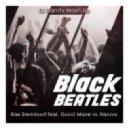 Rae Sremmurd feat. Gucci Mane vs. Karuva - Black Beatles (Dj Dandy Mash Up) (Original Mix)