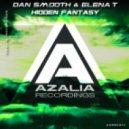 Dan Smooth & Elena T - Hidden Fantasy (Original Mix)